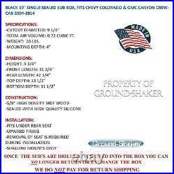 2004-2014 Chevy Colorado Crew-Cab 10 Single Sealed Sub Box Subwoofer Enclosure